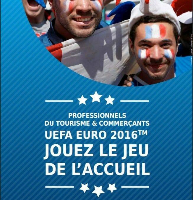 UEFA EURO 2016 : la qualité de l'accueil en première ligne